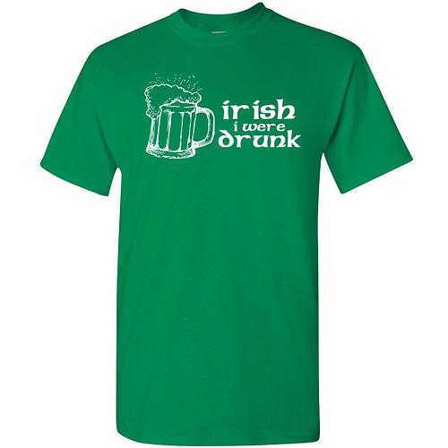Irish I Were Drunk T Shirt Home [tag]
