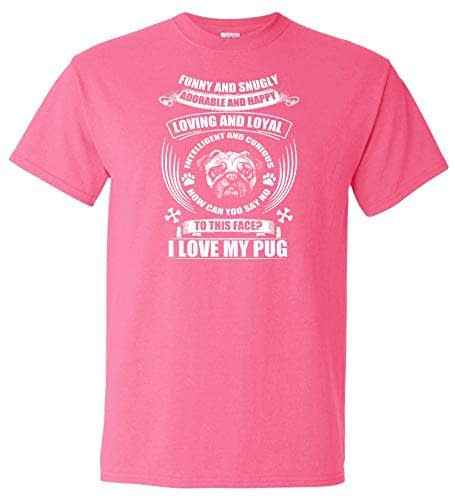 Logoz USA Pug Funny and Snugly Adorable and Happy T Shirt Home [tag]